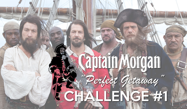 Captain Morgan: Perfect Getaway Challenge #1