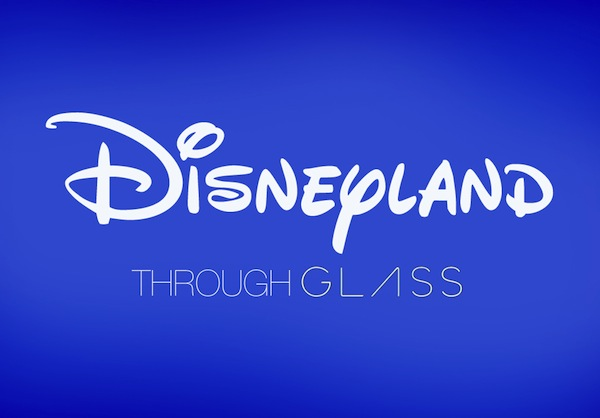 Disneyland Through Glass