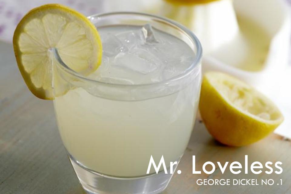 Mr. Loveless - George Dickel No. 1