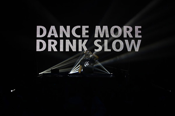 Dance More Drink Slow Campaign
