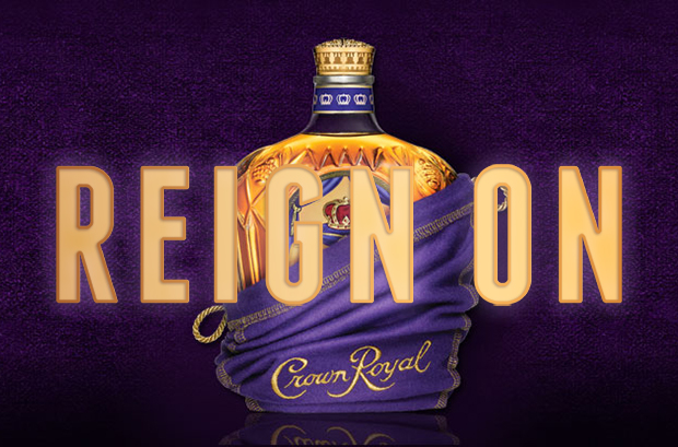 Reign On - Crown Royal