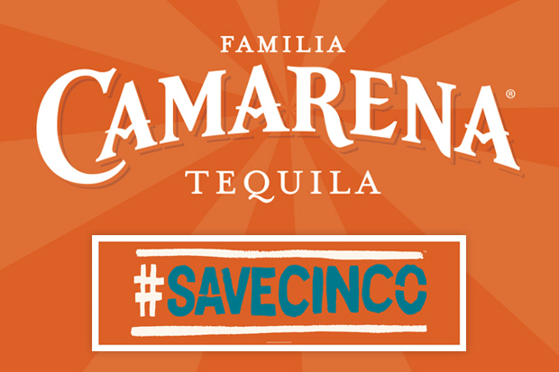 #SAVECINCO - Camarena Tequila