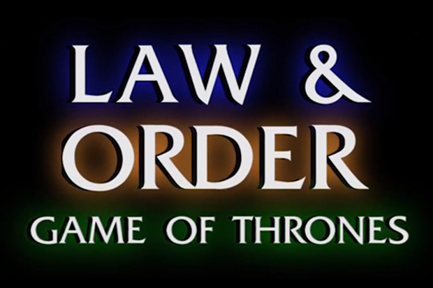 Game of Thrones, Law and Order edition