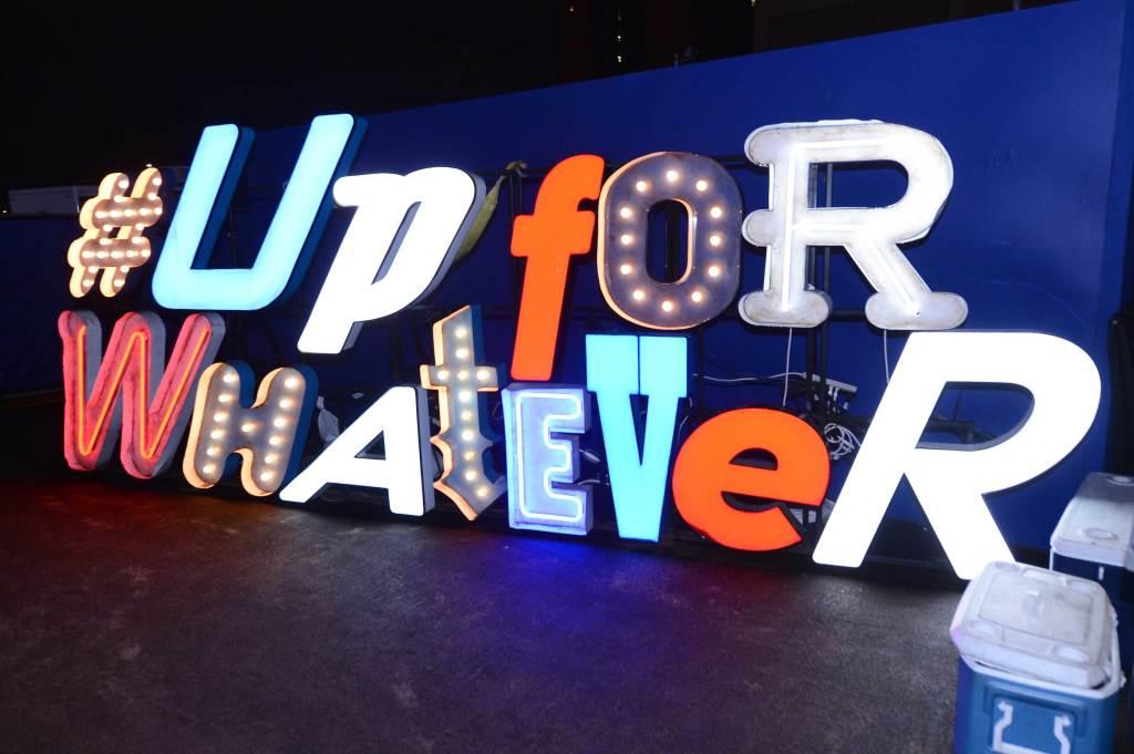 #UpForWhatever Sign