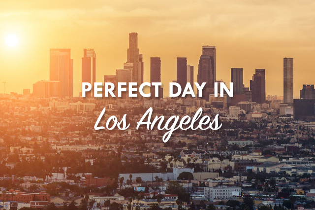 Perfect Day in Los Angeles