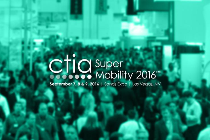 CTIA Super Mobility 2016 Vegas