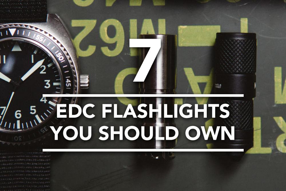 EDC Flashlights You Should Own