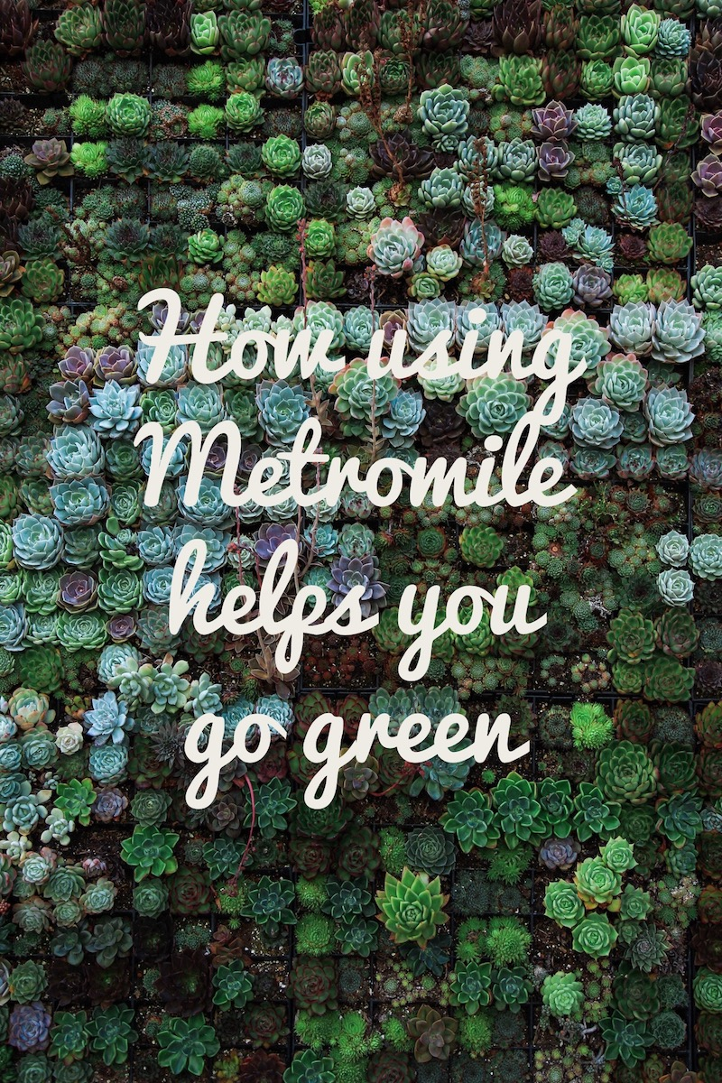 How Using Metromile Helps You Go Green