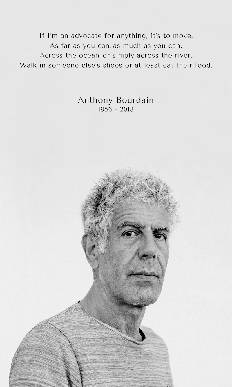 My favorite Anthony Bourdain quote