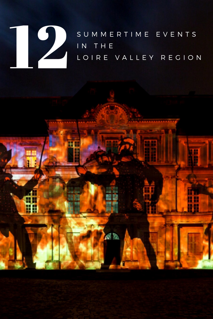 12 Summer events in the Loire Valley Region