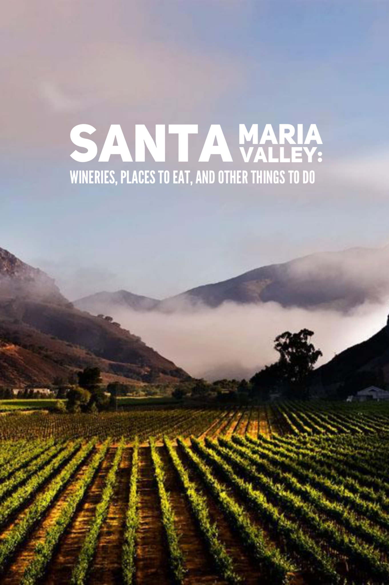 Things to do in Santa Maria Valley