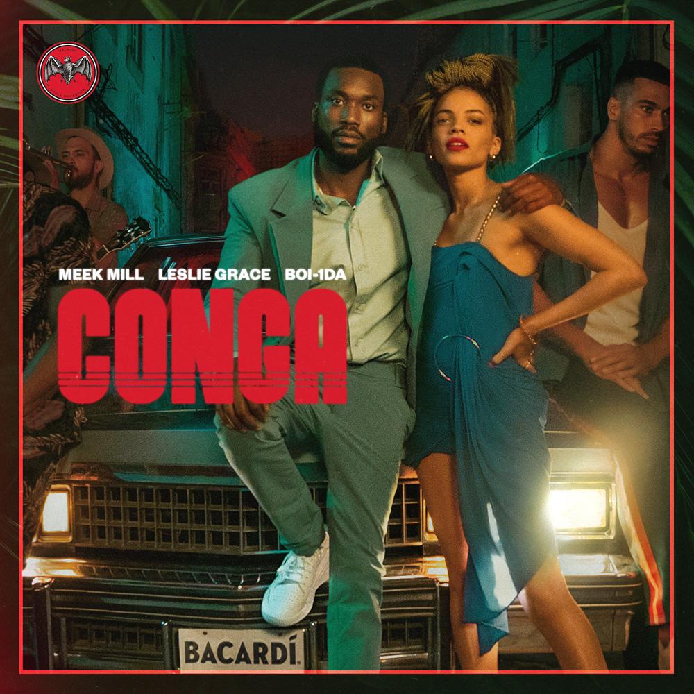 "Meek Mill & Leslie Grace in ""Conga"" remake"
